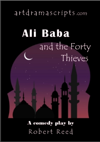 Alibaba and 40 Thieves panto script for kids by Robert Reed