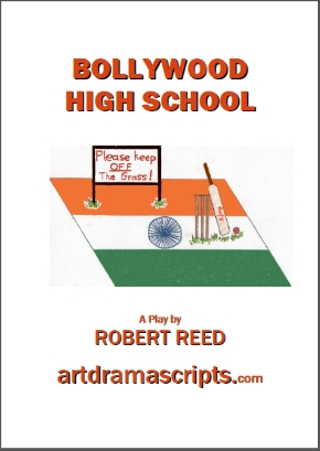 Bollywood High School drama play for kids by Robert Reed