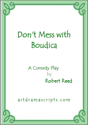 Playscripts KS2 Celts and Romans - Boudicca play by Robert Reed