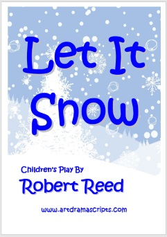 Let It Snow Christmas play for preschool by Robert Reed