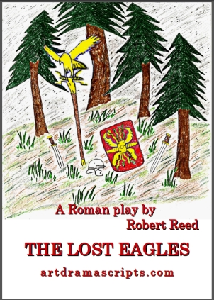 Playscripts KS2 Romans - Lost Eagles play by Robert Reed