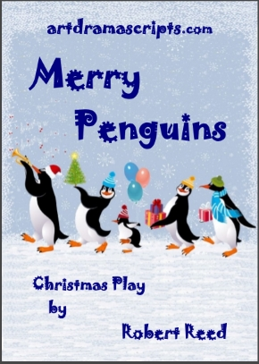 Merry Penguins Christmas play for kids by Robert Reed
