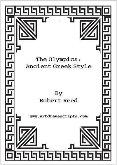 Ancient Greek Olympics play script by Robert Reed